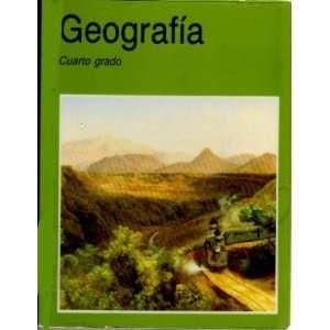 Geografia Cuarto grado (9789682953569) Books