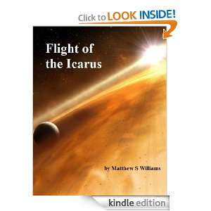Flight of the Icarus: Matthew S Williams:  Kindle Store