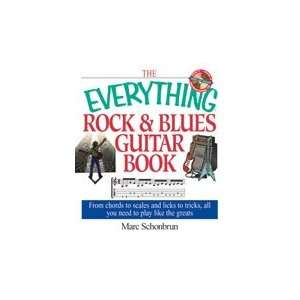 The Everything® Rock & Blues Guitar Book with CD Marc