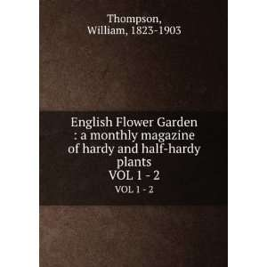 English Flower Garden : a monthly magazine of hardy and