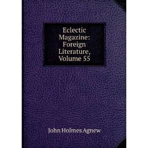 Magazine: Foreign Literature, Volume 55: John Holmes Agnew: Books