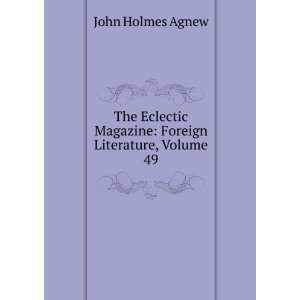 Magazine: Foreign Literature, Volume 49: John Holmes Agnew: Books