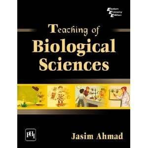 : Teaching of Biological Sciences (9788120337183): Jasim Ahmad: Books