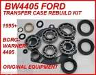 BW4405 FORD BORG WARNER TRANSFER CASE REBUILD KIT 1995+