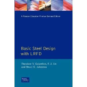 Basic Steel Design With LRFD (9780130595775) Theodore V