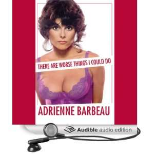 Things I Could Do (Audible Audio Edition) Adrienne Barbeau Books