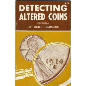 cents thru gold coins frequently altered: Bert Harsche: Books