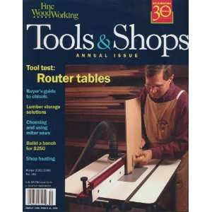 Tauntons Fine Woodworking TOOLS & SHOPS ANNUAL ISSUE