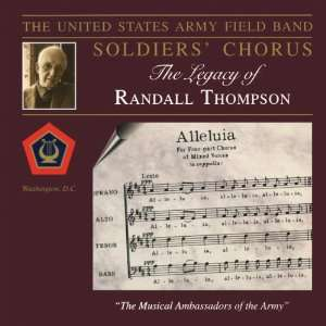 The Legacy of Randall Thompson Thompson, US Army Field