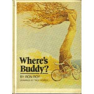 Wheres Buddy? (9780899190761): Ron Roy, Troy Howell: Books