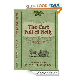 The Cart Full of Holly: Marie OByrne:  Kindle Store