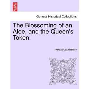 , and the Queens Token. (9781241378158) Frances Cashel Hoey Books