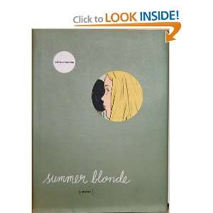 Summer Blonde ~ Signed: Adrian Tomine: Books