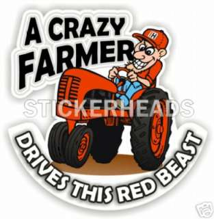 Crazy Farmer Drives IH RED TRACTOR sticker decal