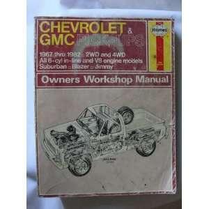 Haynes Chevrolet & GMC Pick Ups 67   82 (Haynes Owners