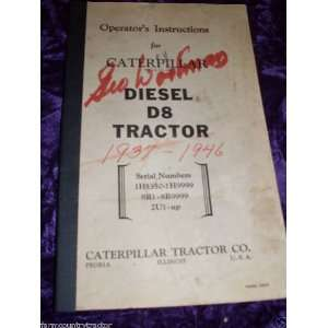 Caterpillar D8 Tractor OEM OEM Owners Instructions: Caterpillar D8