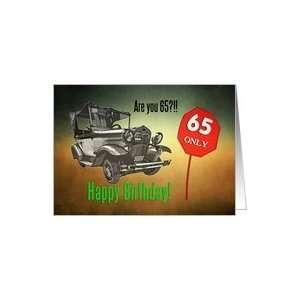Happy 65th birthday, Old vintage car card Card: Toys