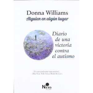 ALGUIEN EN ALGÚN LUGAR (9788493813857): DONNA WILLIAMS