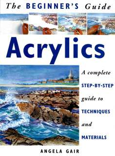 Beginners Guide to Acrylic Painting, 10 Step by Step Illustrated
