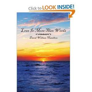Love Is More Than Words (9781434307897): David Hamilton