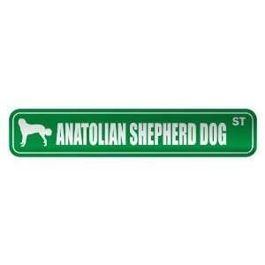 ANATOLIAN SHEPHERD DOG ST  STREET SIGN DOG: Home