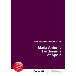 Maria Antonia Ferdinanda of Spain Ronald Cohn Jesse Russell Books
