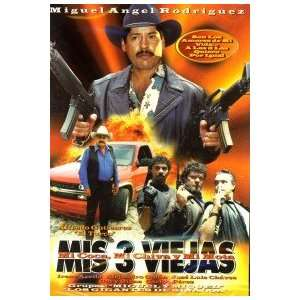 MIGUEL ANGEL RODRIGUEZ  MIS 3 VIEJAS Movies & TV