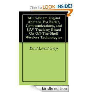Multi Beam Digital Antenna For Radar, Communications, and UAV Tracking