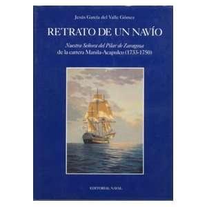 Retrato de un navio Nuestra Senora del Pilar de Zaragoza de
