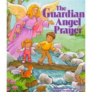 The Guardian Angel Prayer (Maggie Swanson Board Books