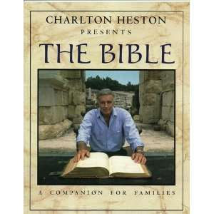Charleton Heston Presents the Bible. a Companion for Families Books