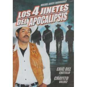 Los 4 Jinetes Del Apocalipsis Miguel Angel Rodriguez, Eric