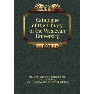 the Wesleyan University: Conn .). Library, Conn .) Wesleyan University