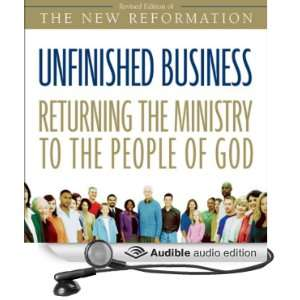 Unfinished Business Returning the Ministry to the People