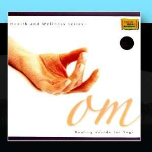 OM   Healing Sounds for Yoga: Pt. Bhavani Shankar Kathak