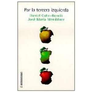 la tercera izquierda (9788484501510) José María Mendiluce Books