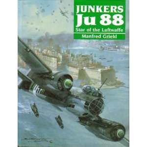 Junkers Ju 88: Star of the Luftwaffe (9781854090430