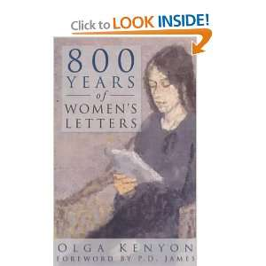 800 Years of Womens Letters (9780750934367): Olga Kenyon: Books