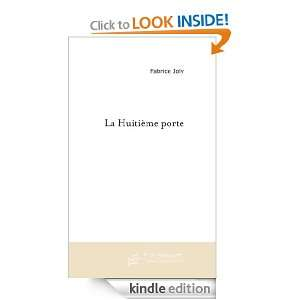 La Huitième porte (French Edition): Fabrice Joly:  Kindle
