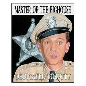 Tin Sign Barney Fife Master of the Big House Home & Kitchen