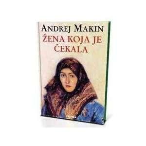 ZENA KOJA JE CEKALA ANDREJ MAKIN  Books