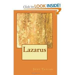 Lazarus (Volume 1) (9781468037128): Judy R Taylor: Books