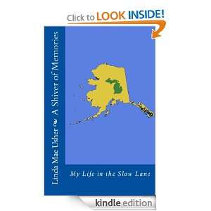 : My Life in the Slow Lane: Linda Mae Usher:  Kindle Store