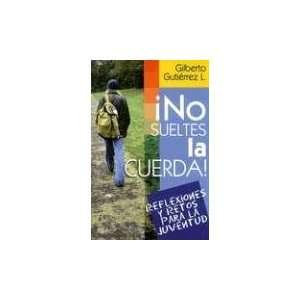 ! (Spanish Edition) (9780311461905): Gilberto Gutierrez Lucero: Books