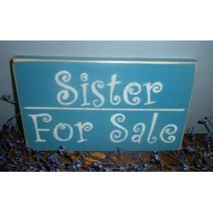 SISTER FOR SALE Shabby Country Chic Home Decor Wood Signs