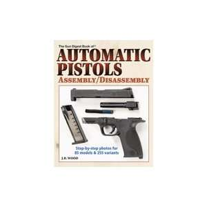 Book of Automatic Pistols Assembly/Disassembly Sports & Outdoors