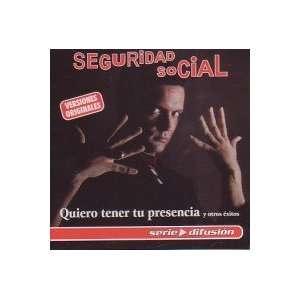 Quiero Tener Tu SEGURIDAD SOCIAL Music
