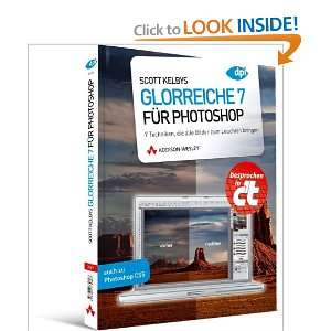 Kelbys Glorreiche 7 für Photoshop (9783827330697) Scott Kelby Books