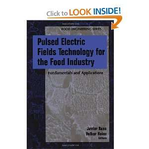 Fields Technology for the Food Industry Fundamentals and Applications