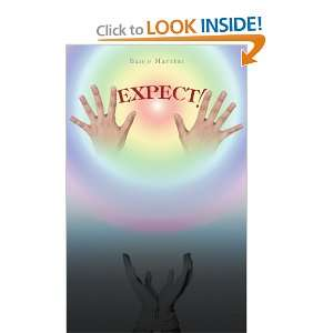 Expect! (9781462060085): Banjo Martini: Books
